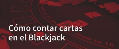 Estrategia Contar cartas blackjack